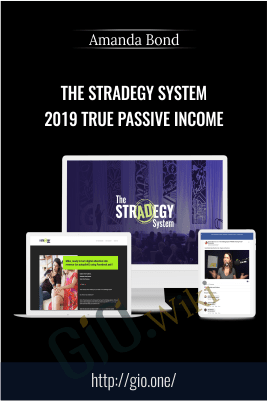 The StrADegy System 2019 True Passive Income – Amanda Bond