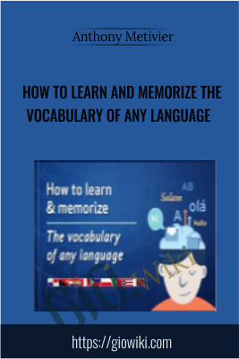 How to Learn and Memorize the Vocabulary of Any Language - Anthony Metivier