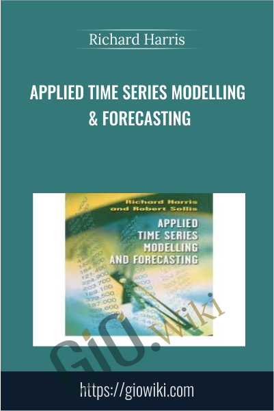 Applied Time Series Modelling & Forecasting - Richard Harris