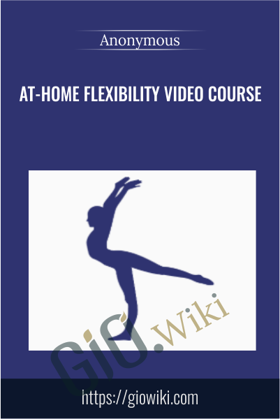 At-Home Flexibility Video Course