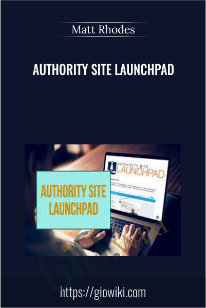 Authority Site Launchpad - Matt Rhodes