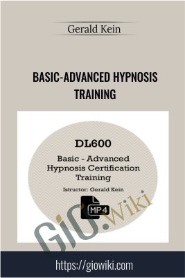 Basic-Advanced Hypnosis Training - Gerald Kein
