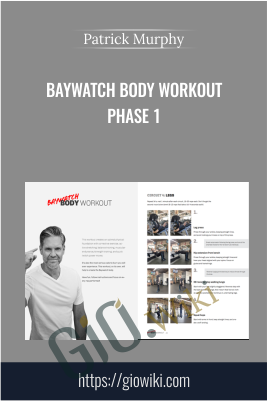 Baywatch Body Workout Phase 1 - Patrick Murphy