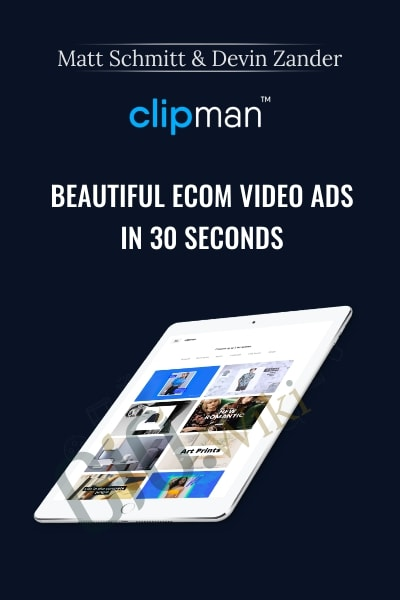 Clipman – Beautiful eCom Video Ads In 30 Seconds