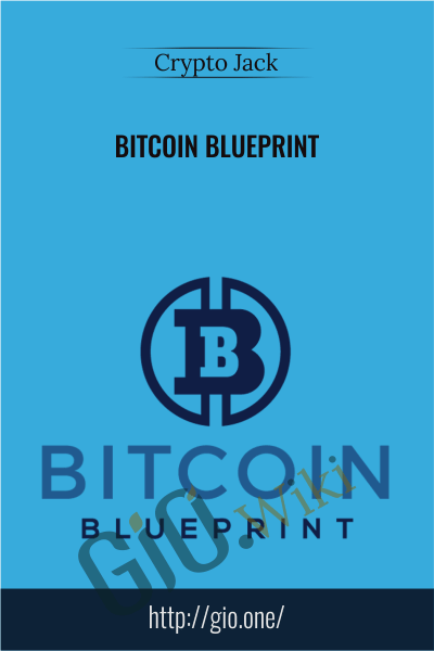 Bitcoin Blueprint - Crypto Jack
