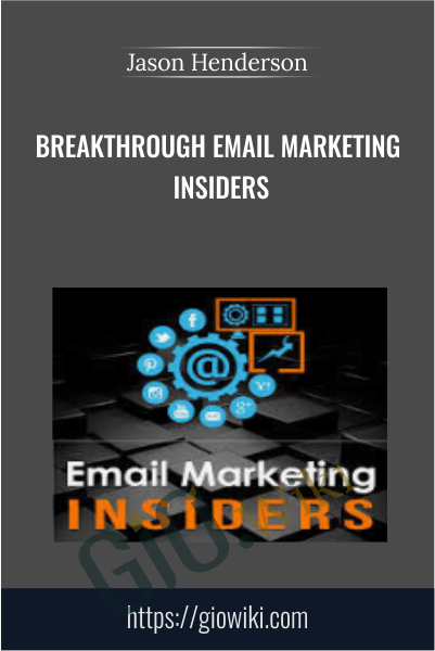 Breakthrough Email Marketing Insiders - Jason Henderson