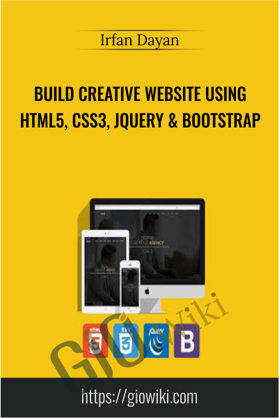 Build Creative Website Using HTML5, CSS3, jQuery & Bootstrap - Irfan Dayan