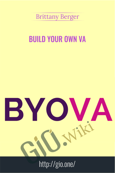 Build Your Own VA - Brittany Berger