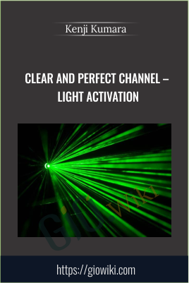 Clear and perfect channel - Infinite possibility - Kenji Kumara