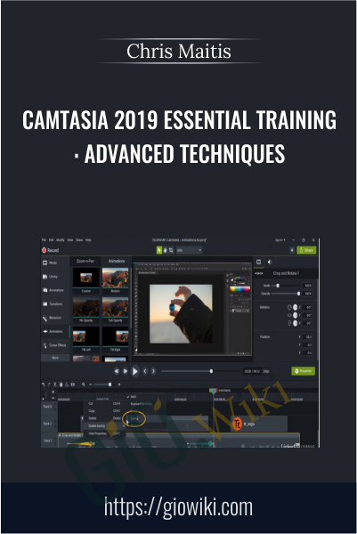 Camtasia 2019 Essential Training: Advanced Techniques - Chris Maitis