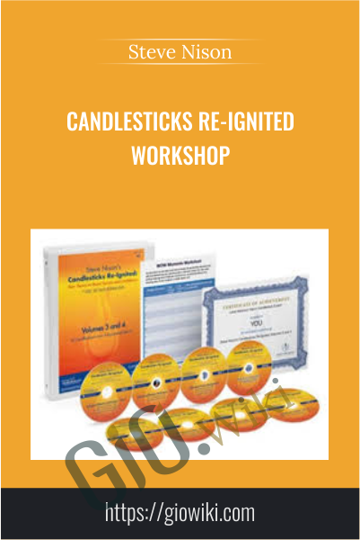 Candlesticks Re-Ignited Workshop - Steve Nison