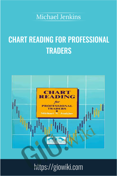Chart Reading for Professional Traders - Michael Jenkins