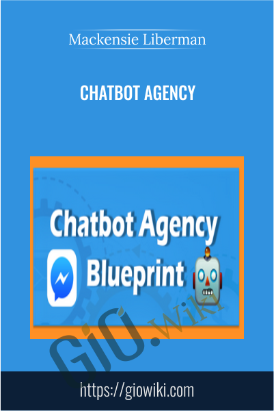 Chatbot Agency - Mackensie Liberman