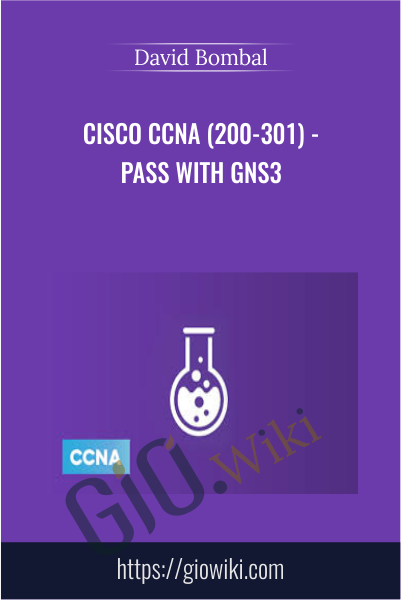 Cisco CCNA (200-301) - Pass with GNS3 - David Bombal