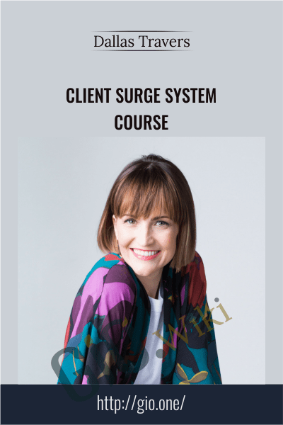 Client Surge System Course - Dallas Travers