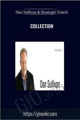 Collection – Dan Sullivan & Strategic Coach