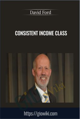 Consistent Income Class - David Ford