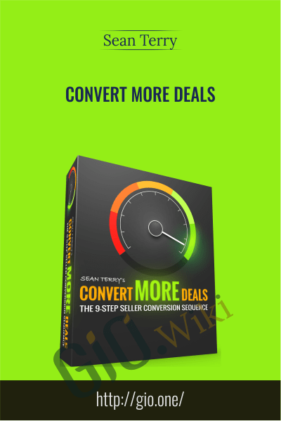 Convert More Deals - Sean Terry