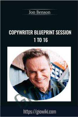 Copywriter Blueprint Session 1 to 16 - Jon Benson