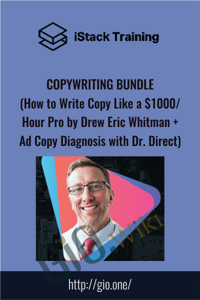 Copywriting Bundle (How to Write Copy Like a $1000 Or Hour Pro by Drew Eric Whitman + Ad Copy Diagnosis with Dr. Direct)