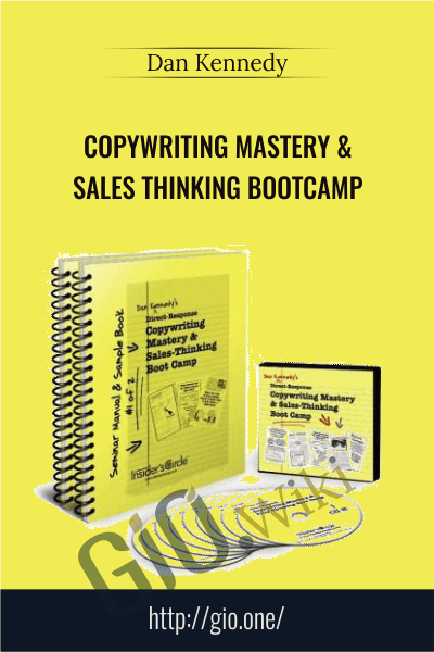 Copywriting Mastery & Sales Thinking Bootcamp - Dan Kennedy