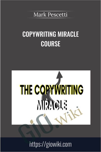 Copywriting Miracle Course - Mark Pescetti
