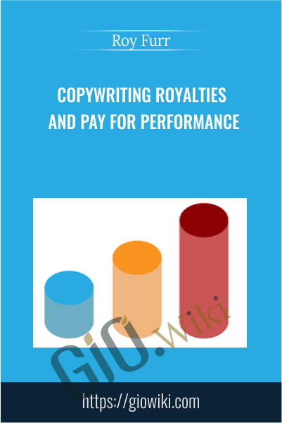 Copywriting Royalties and Pay for Performance - Roy Furr