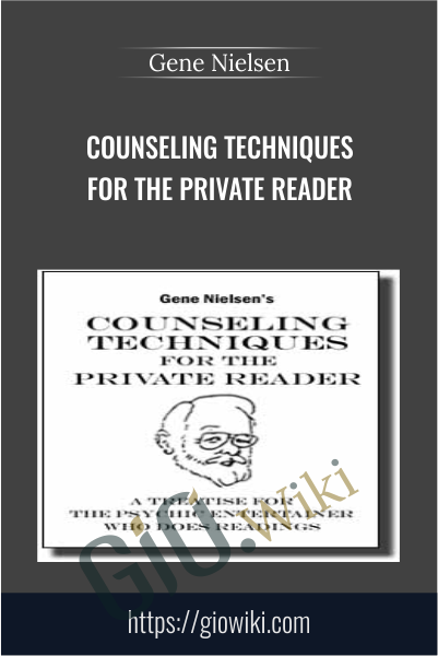 Counseling Techniques for the Private Reader - Gene Nielsen