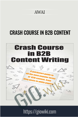 Crash Course in B2B Content - AWAI