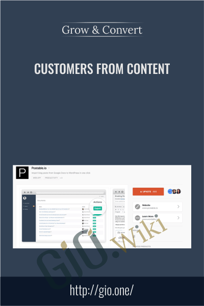 Customers From Content - Grow and Convert
