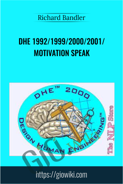 Dhe  1992/1999/2000/2001/ Motivation Speak - Richard Bandler