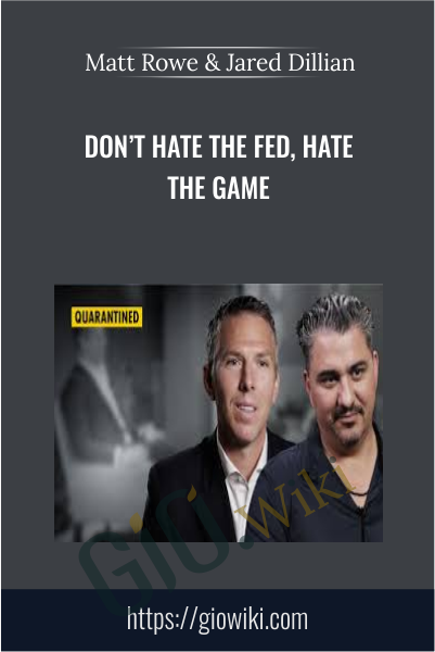 Don't Hate The Fed, Hate The Game - Matt Rowe & Jared Dillian
