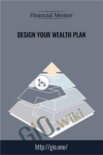 Design Your Wealth Plan - Financial Mentor
