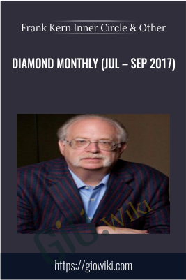Diamond Monthly (Jul – Sep 2017) - Frank Kern Inner Circle & Dan Kennedy