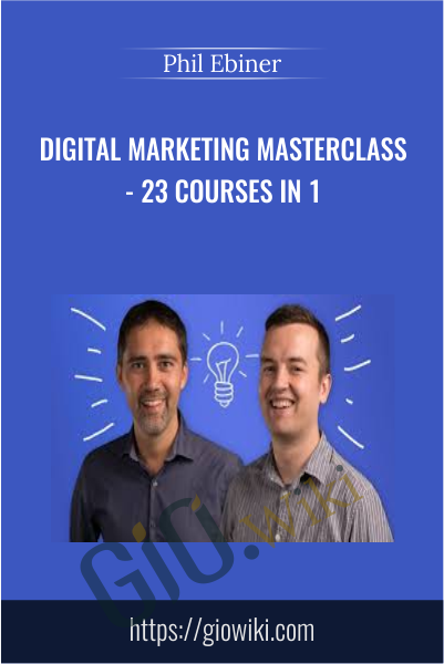 Digital Marketing Masterclass - 23 Courses in 1 - Phil Ebiner