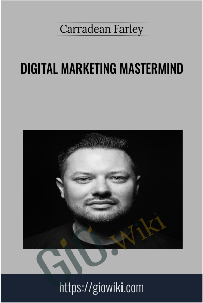 Digital Marketing Mastermind - Carradean Farley