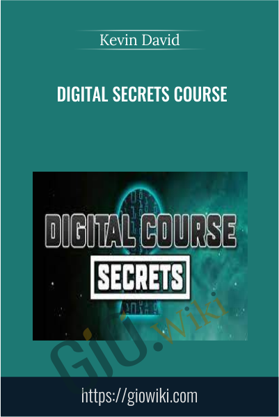 Digital Secrets Course - Kevin David