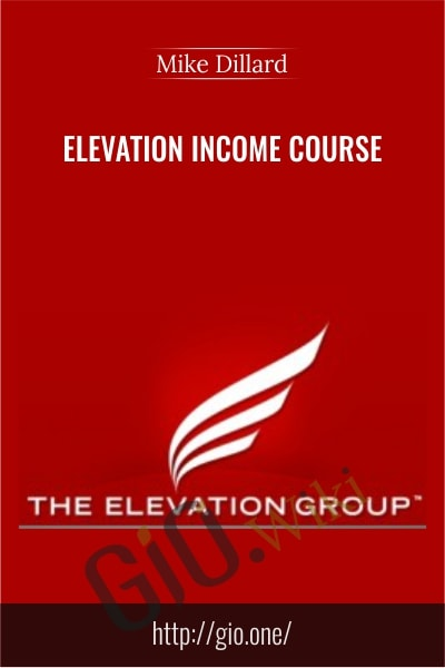 Elevation Income Course - Mike Dillard