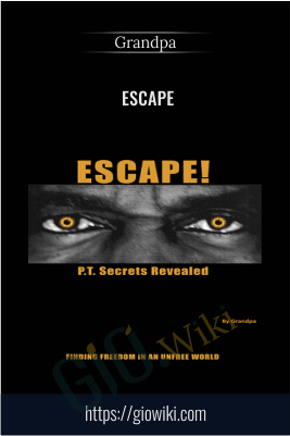 Escape - Grandpa