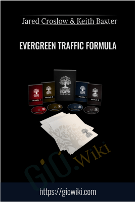 Evergreen Traffic Formula – Jared Croslow & Keith Baxter
