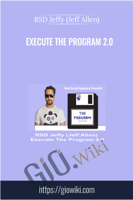 Execute The Program 2.0 – RSD Jeffy (Jeff Allen)