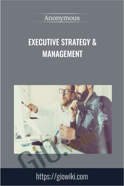 Executive Strategy & Management
