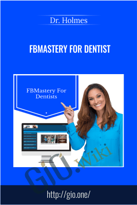 FBMastery For Dentist – Dr. Holmes