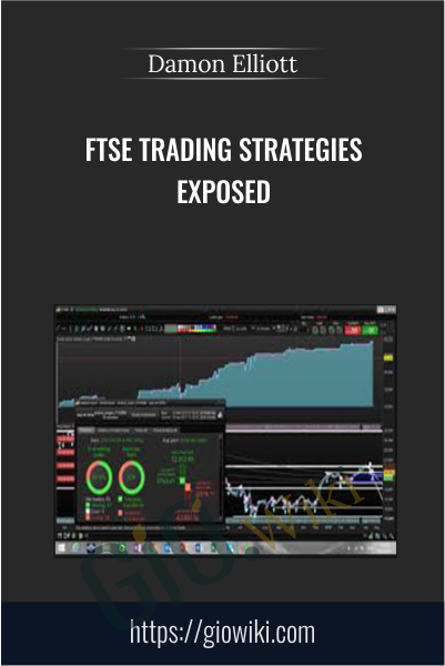 FTSE Trading Strategies Exposed - Damon Elliott