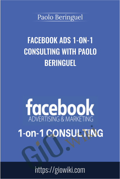 Facebook Ads 1-on-1 Consulting with Paolo Beringuel - Paolo Beringuel