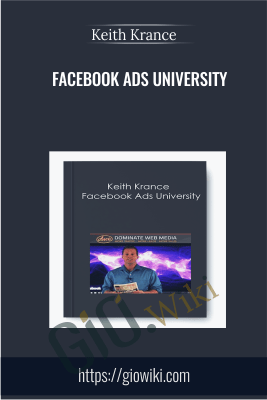 Facebook Ads University – Keith Krance