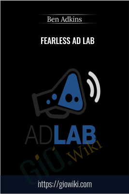 Fearless Ad Lab – Ben Adkins