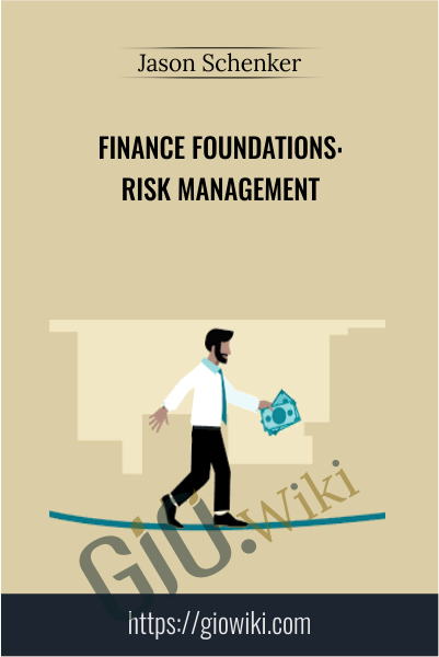Finance Foundations: Risk Management - Jason Schenker