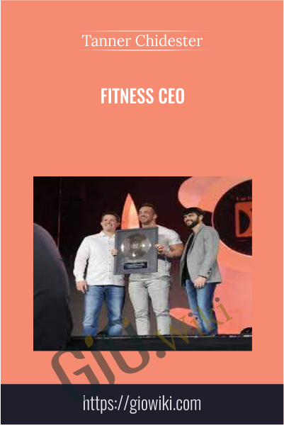 Fitness CEO - Tanner Chidester