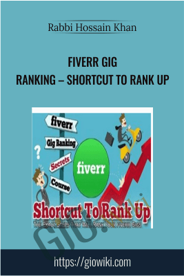 Fiverr Gig Ranking – Shortcut To Rank Up - Rabbi Hossain Khan